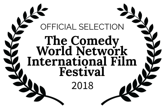 OFFICIAL SELECTION - The Comedy World Network International Film Festival - 2018-2